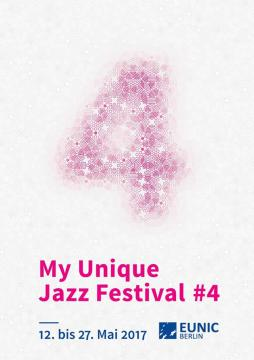 My Unique Jazz Festival #4