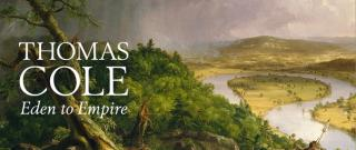 Thomas Cole: Eden to Empire