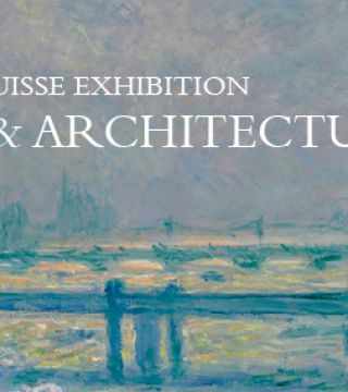 The Credit Suisse Exhibition: Monet and Architecture