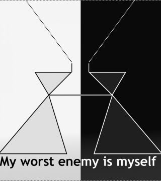 My worst enemy is myself